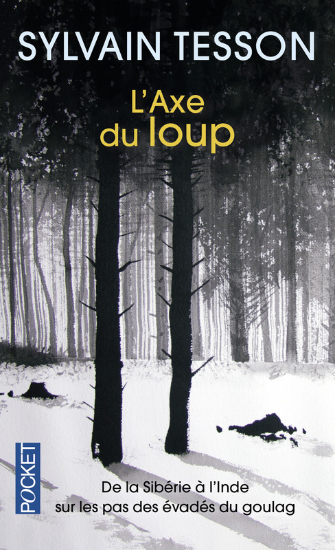 Illustration, Sylvain Tesson, l'axe du loup, Univers Poche.